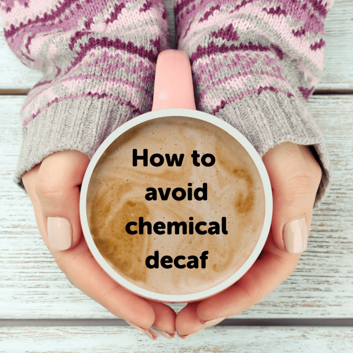 Lockdown Coffee Tips - how to avoid chemical decaf - Blue Goose Eco Coffee