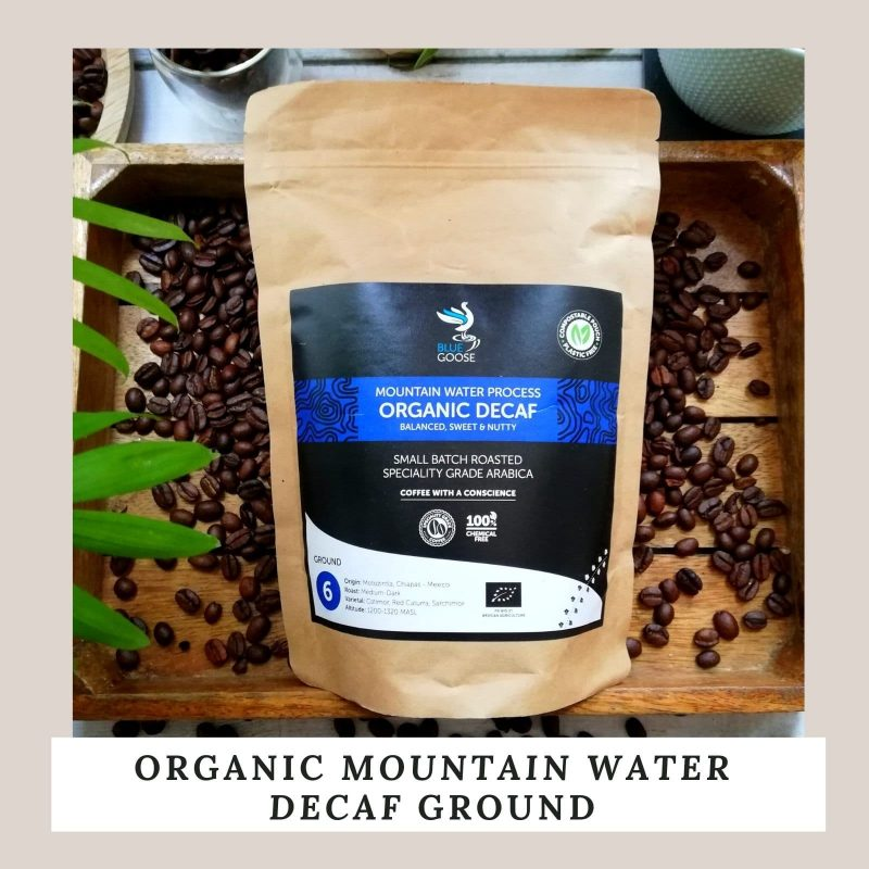 Organic Mountain Water Decaf Whole Bean & Ground in compostable plastic free pouches blue goose coffee